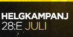 Helgkampanj 28e Juli