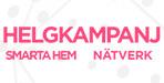 Helgkampanj Smarta hem & Nätverk