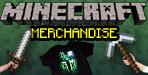 Minecraft Merch!